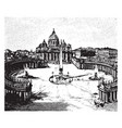 rome st peters is considered its own city vintage vector image vector image