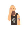 bald bearded man covering his face with hand vector image vector image