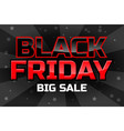 big sale design template black friday inscription vector image