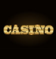 brightly casino glowing retro casino letters neon vector image vector image