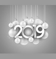 grey festive 2019 new year card with white vector image vector image