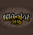 happy oktoberfest 2019 celebration background vector image vector image