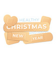 healthy christmas and happy new year medical vector image vector image