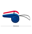 A Red White and Blue Whistle of Netherlands vector image vector image