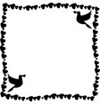 black and white frame of hearts with doves in vector image vector image