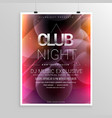 club night party flyer template with date and vector image vector image