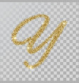 gold glitter powder letter y in hand painted style vector image vector image