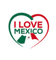 i love mexico vector image