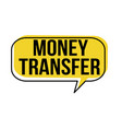 money transfer speech bubble vector image vector image