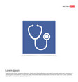 stethoscope icon - blue photo frame vector image vector image