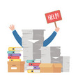 stress at work hand holding help placard pile of vector image vector image