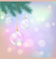 glass christmas balls hanging on fir branch magic vector image