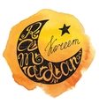 Ramadan Kareem letteringmoon watercolor yellow vector image