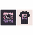 california graphic tee shirt design grunge vector image vector image