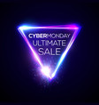 cyber monday ultimate sale text in neon triangle vector image vector image
