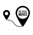 weve moved moving office sign clipart image vector image vector image