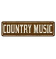 country music vintage rusty metal sign vector image vector image