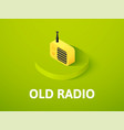 old radio isometric icon isolated on color vector image