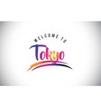 tokyo welcome to message in purple vibrant modern vector image