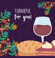 happy thanksgiving day pie wine glass and slice vector image