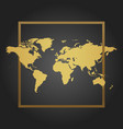 golden political world map in black background vector image vector image