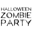 halloween zombie party text spider web isolated on vector image vector image