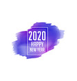 happy new year 2020 watercolor purple background vector image