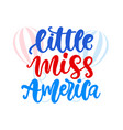 little miss america hand written ink lettering vector image vector image