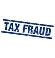 square grunge blue tax fraud stamp vector image vector image