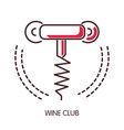 wine club promotional emblem with simple corkscrew vector image vector image