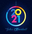 2021 feliz navidad seasons greetings vector image