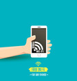 hand holding white smart phone with free wi-fi vector image vector image