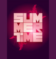 summer time poster design eps 10 vector image vector image