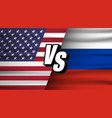 usa vs russia versus usa vs russia concept the vector image vector image