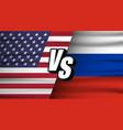 usa vs russia versus vs russia concept vector image vector image