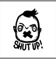 crazy man with taped mouth and inscription shut up vector image vector image