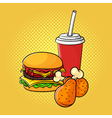 hand drawn pop art of burger chicken legs and soda vector image vector image