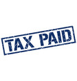 tax paid stamp vector image vector image