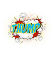 word thump on comic cloud explosion background vector image vector image