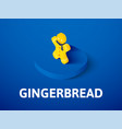 gingerbread isometric icon isolated on color vector image