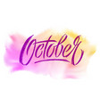october typography on watercolor background vector image vector image