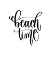 beach time - travel lettering inspiration text vector image vector image