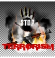 Stop terror hand and Kalashnikov machine gun in vector image vector image