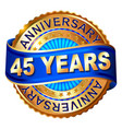 45 years anniversary golden label with ribbon vector image vector image
