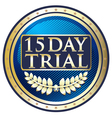 Fifteen Day Trial Blue Label vector image vector image