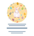 pink bunny with painted easter eggs and text frame vector image