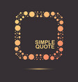 quote frame circle element vector image vector image