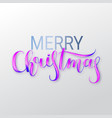 merry christmas oil paint brush lettering acryli vector image