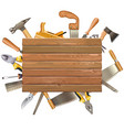 wooden board with hand tools vector image vector image
