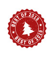 best of 2019 grunge stamp seal with fir-tree vector image vector image